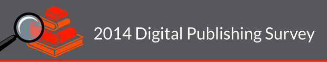 2014 Digital Publishing Survey