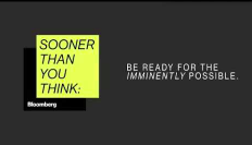 Bloomberg: Sooner Than You Think